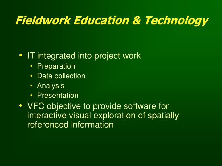 Fieldwork Education & Technology