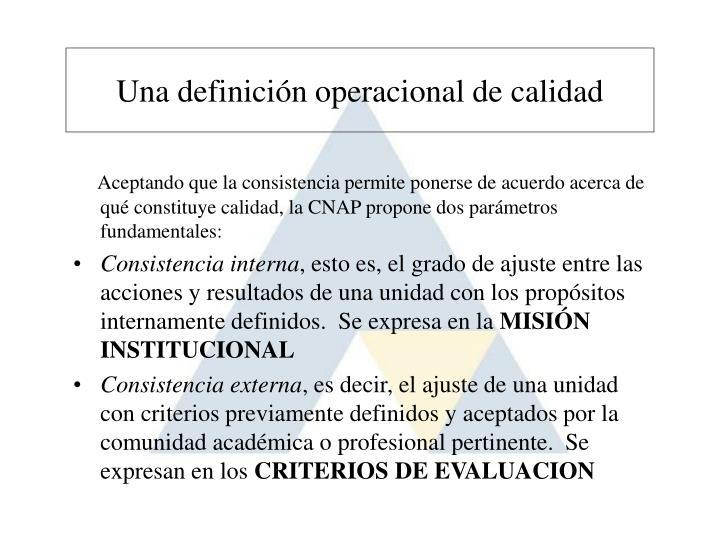 Una definición operacional de calidad