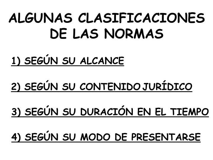 ALGUNAS CLASIFICACIONES DE LAS NORMAS
