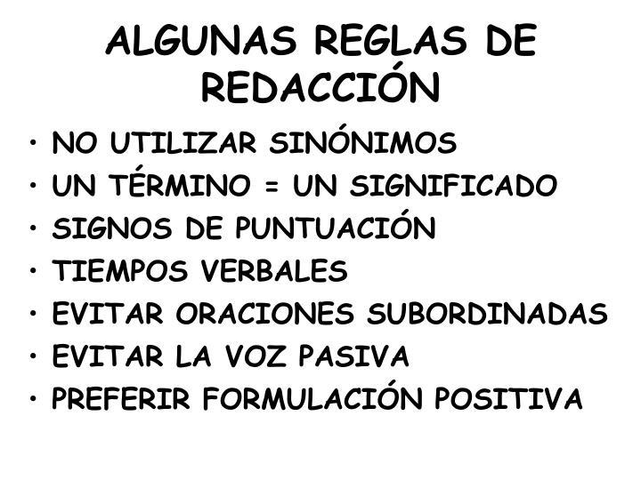 ALGUNAS REGLAS DE REDACCIÓN