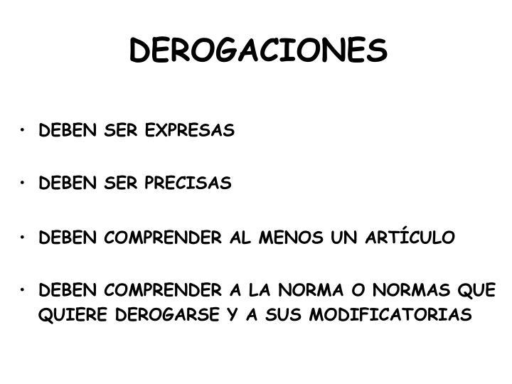 DEROGACIONES