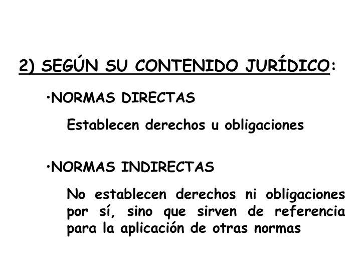 2) SEGÚN SU CONTENIDO JURÍDICO
