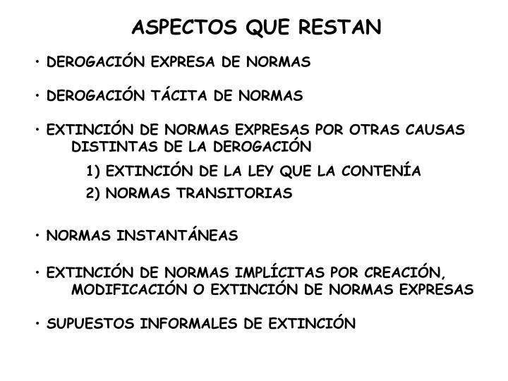 ASPECTOS QUE RESTAN