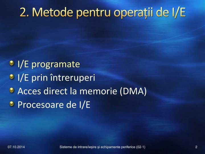 2. Metode pentru