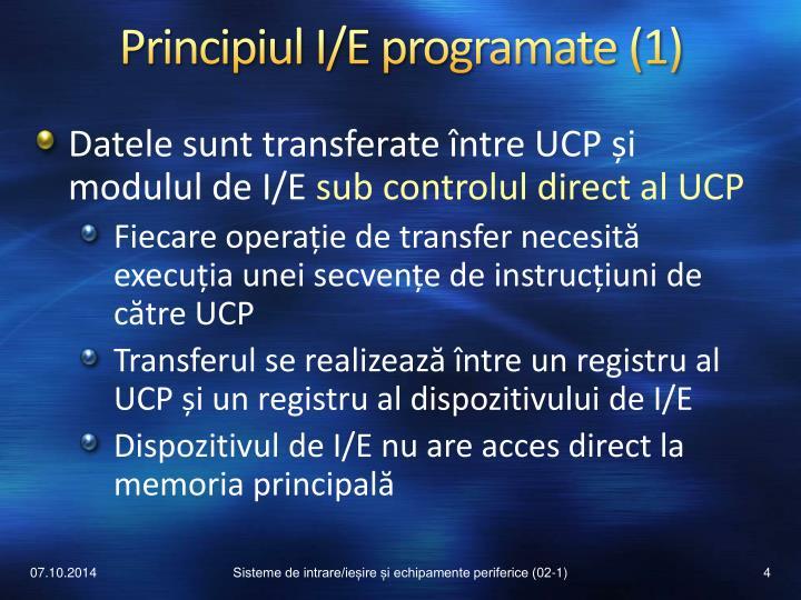 Principiul I/E programate (1)