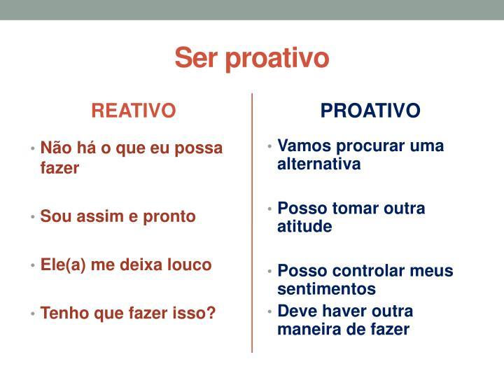 Ser proativo