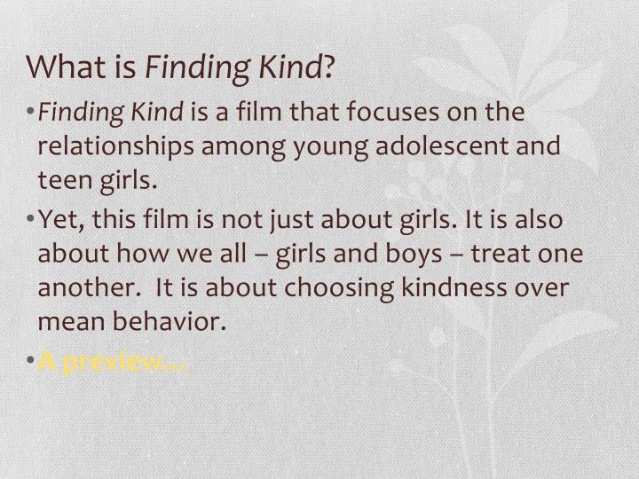 What is finding kind
