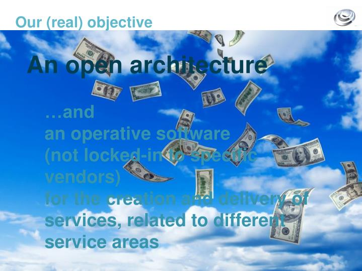 Our real objective