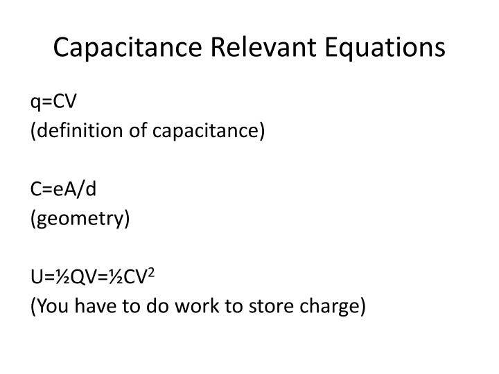 Capacitance Relevant Equations