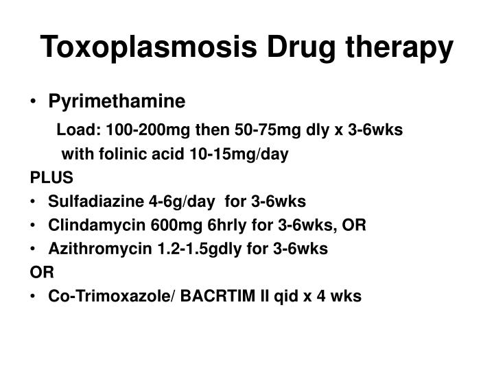 Toxoplasmosis Drug therapy