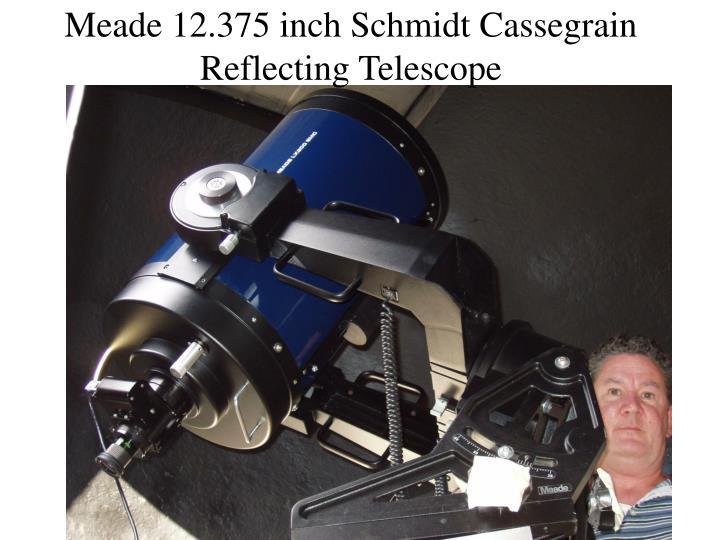 Meade 12.375 inch Schmidt Cassegrain Reflecting Telescope