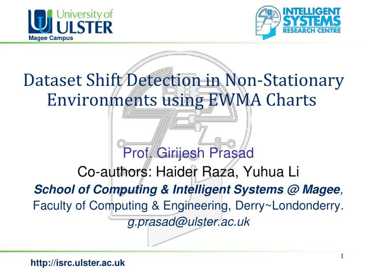 Dataset shift detection in non stationary environments using ewma charts