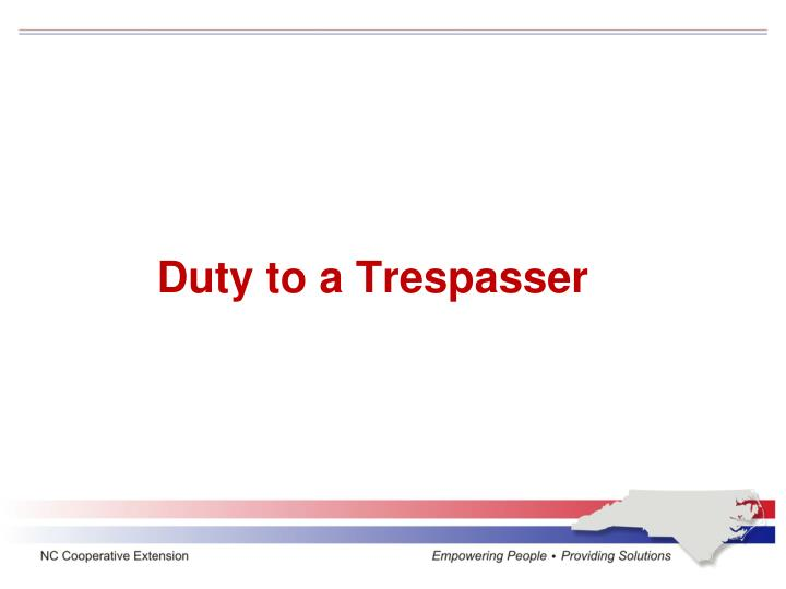 Duty to a Trespasser