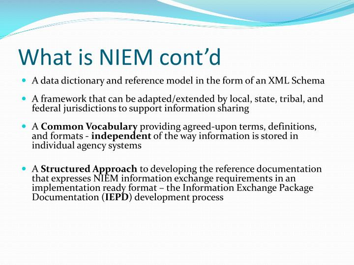 What is NIEM cont'd