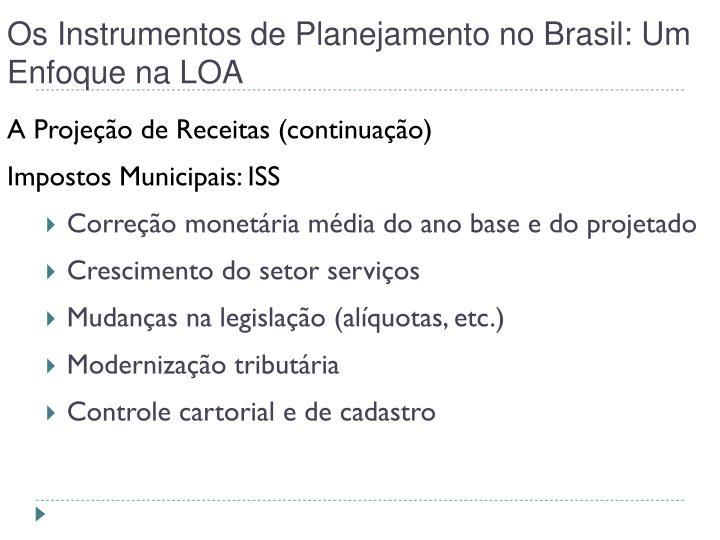 Os Instrumentos de Planejamento no Brasil: Um Enfoque na LOA