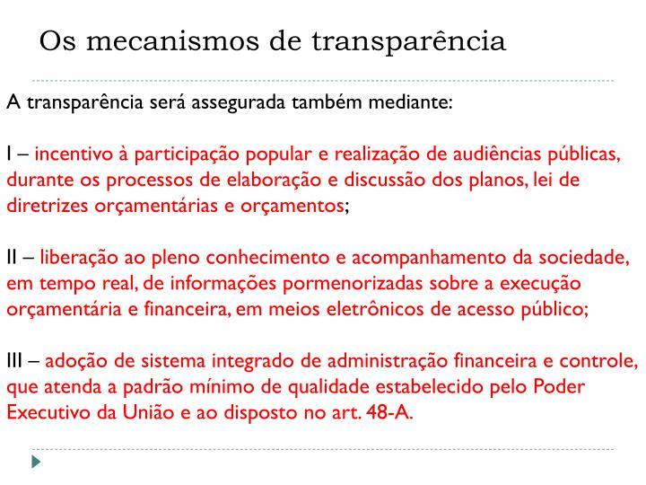 Os mecanismos de transparência