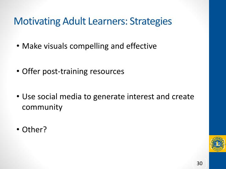 Motivating Adult Learners: Strategies