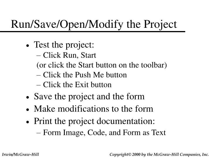 Run/Save/Open/Modify the Project