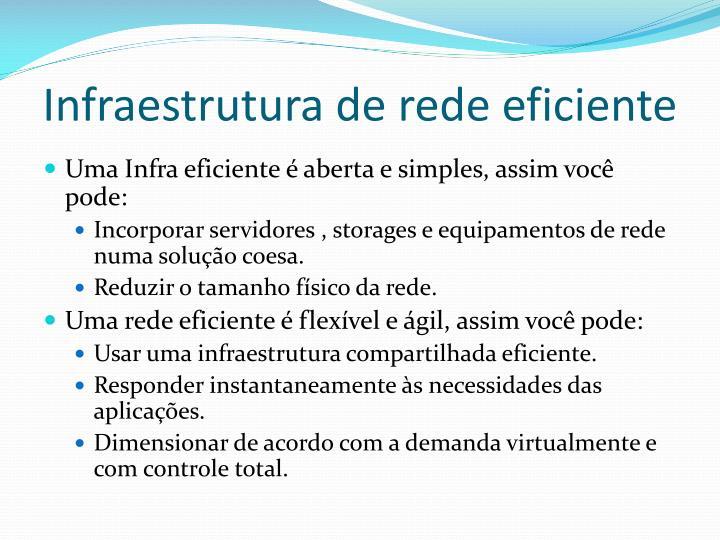 Infraestrutura de rede eficiente