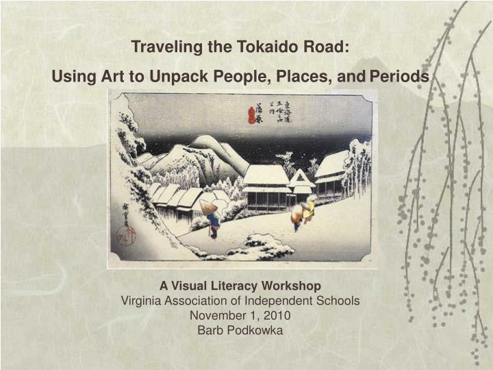Traveling the Tokaido Road: