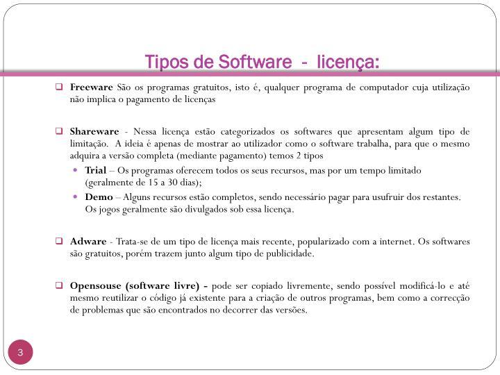 Tipos de Software  -  licença: