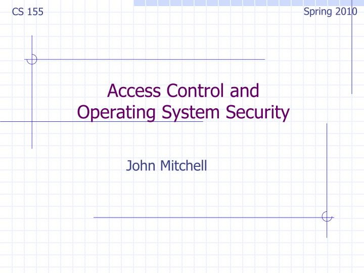 Access control and operating system security