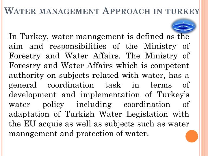 Water management approach in turkey