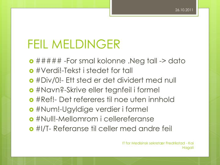 FEIL MELDINGER