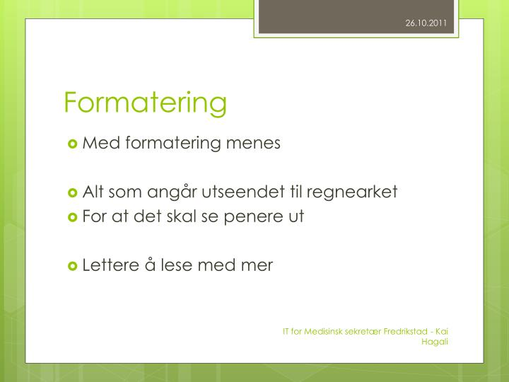 Formatering