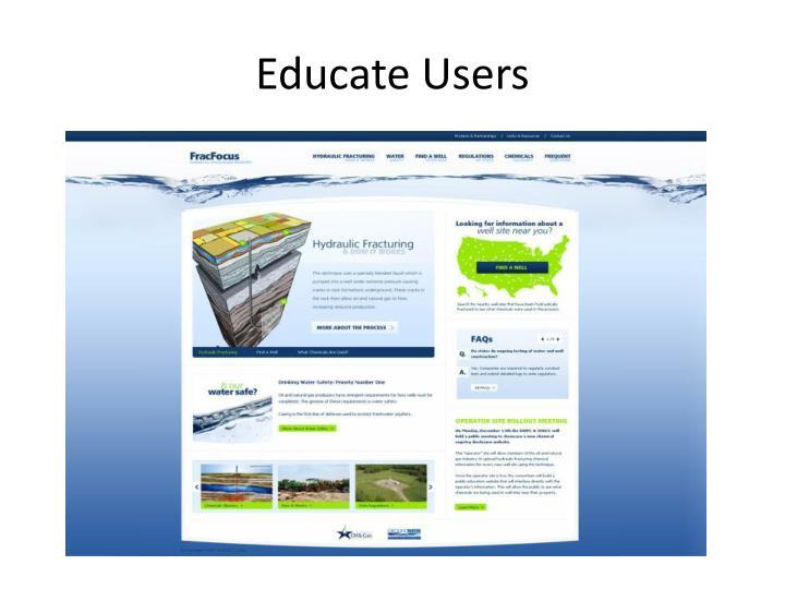 Educate Users