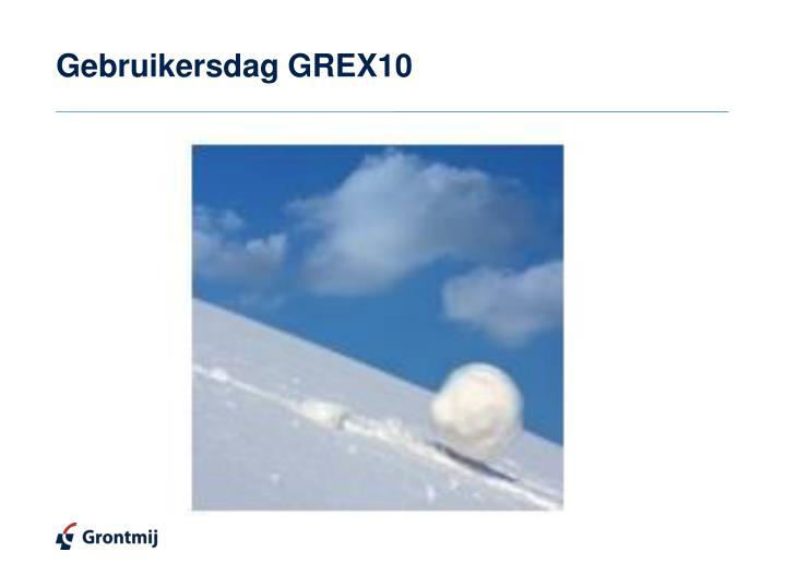 Gebruikersdag GREX10