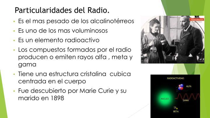 Particularidades del Radio.