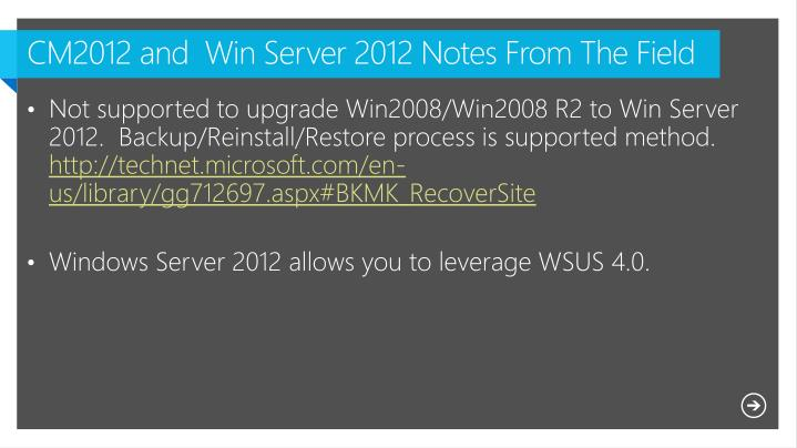CM2012 and  Win Server 2012 Notes From The Field
