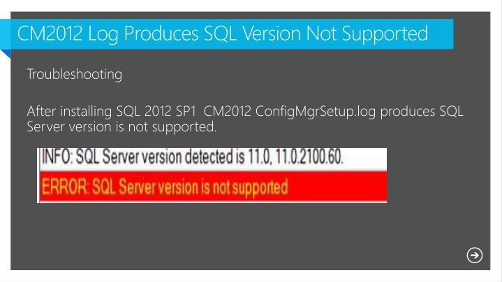 CM2012 Log Produces SQL Version Not Supported