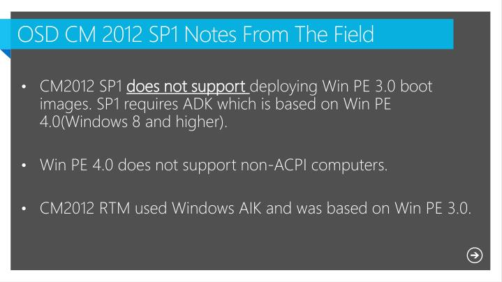 OSD CM 2012 SP1 Notes From The Field