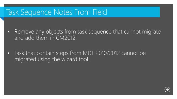 Task Sequence Notes From Field