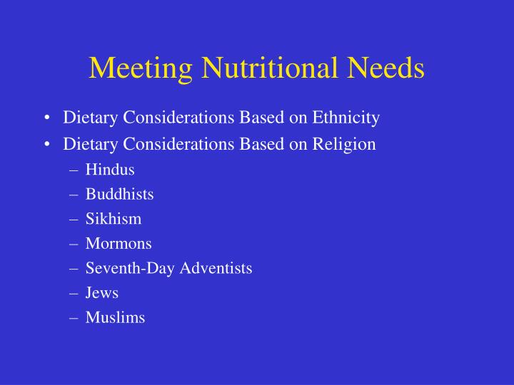 Meeting Nutritional Needs