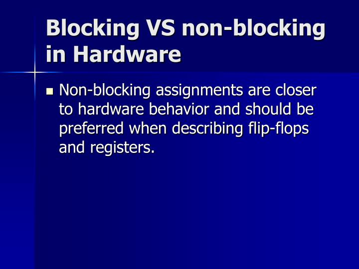 Blocking VS non-blocking in Hardware
