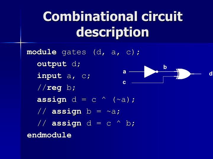 Combinational circuit description