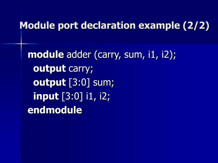 Module port declaration example (2/2)
