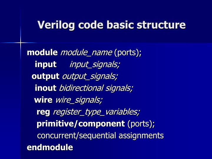 Verilog code basic structure