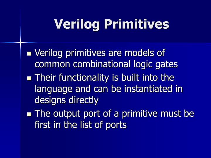 Verilog Primitives