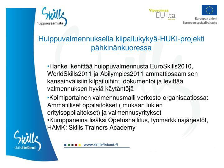 Huippuvalmennuksella kilpailukykyä-HUKI-projekti pähkinänkuoressa