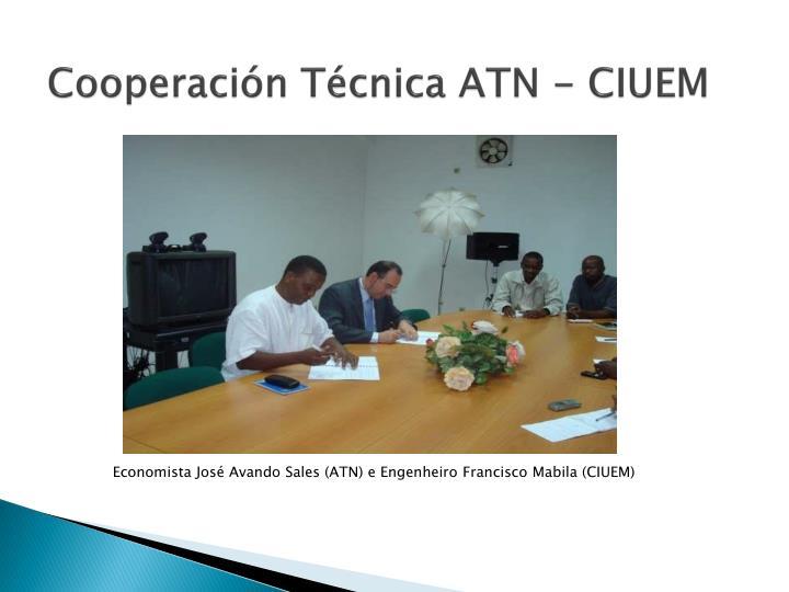 Cooperación Técnica ATN - CIUEM