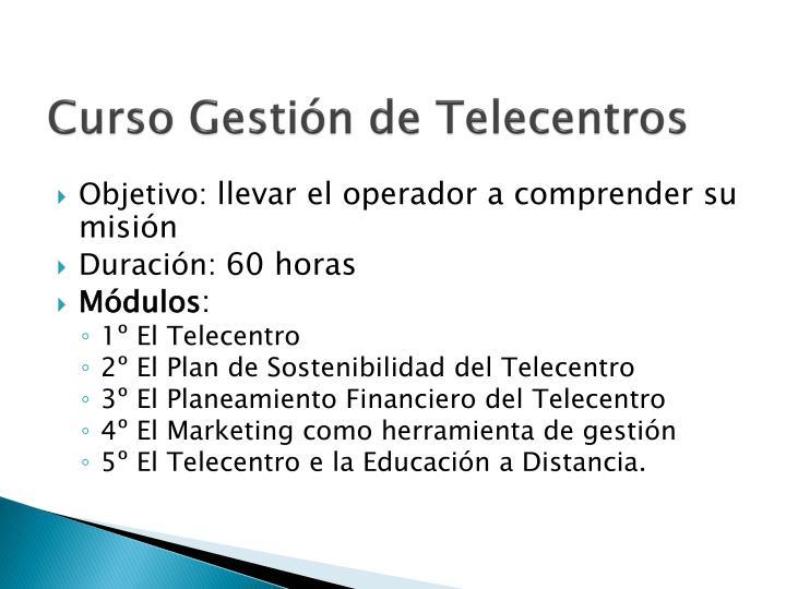 Curso Gestión de Telecentros