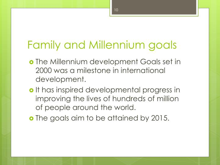 Family and Millennium goals