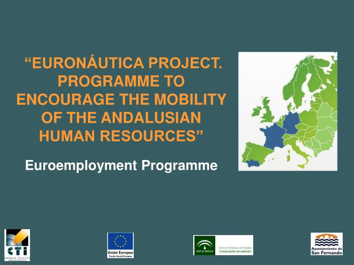 euron utica project programme to encourage the mobility of the andalusian human resources