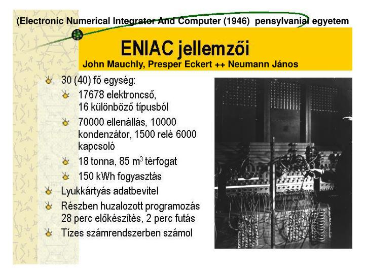 (Electronic Numerical Integrator And Computer (1946)  pensylvaniai egyetem