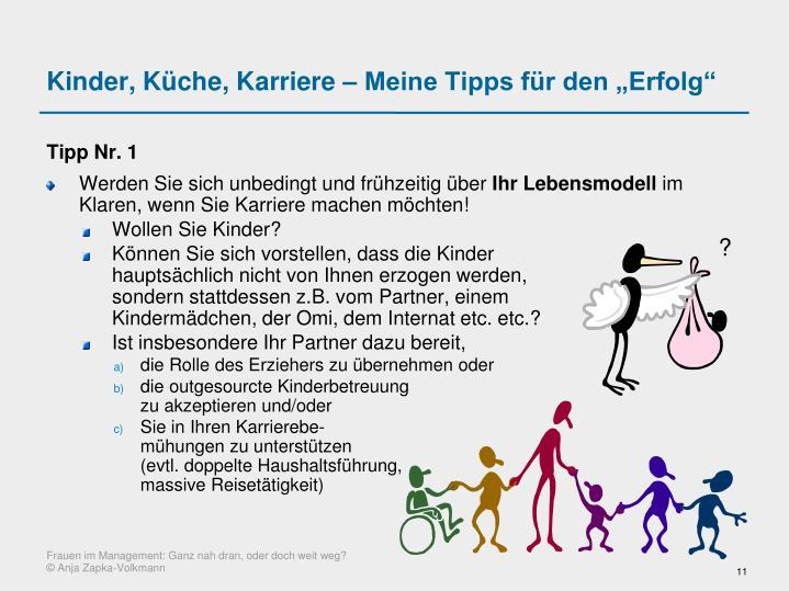 """Kinder, Küche, Karriere – Meine Tipps für den """"Erfolg"""""""