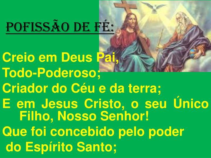 POFISSÃO DE FÉ: